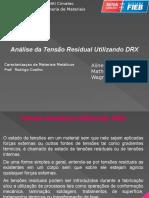 Análise de Tensões Residuais por DRX