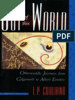 Ioan P. Couliano-Out of This World_ Otherworldly Journeys from Gilgamesh to Albert Einstein-Shambhala (1991).pdf