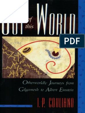 Ioan P  Couliano-Out of This World_ Otherworldly Journeys