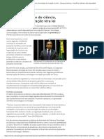 Marco Regulatório de Ciência, Tecnologia e Inovação Vira Lei - Câmara Notícias - Portal Da Câmara Dos Deputados