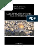 Charles André Gilis - La Profanation d Israel Selon Le Droit Sacré