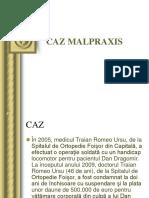 1.Caz Malpraxis