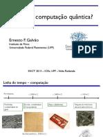 Ernesto F. Galvão -O Que é Computação Quantica