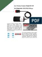 Características Técnicas Scanner Automotriz Delphi DS 150