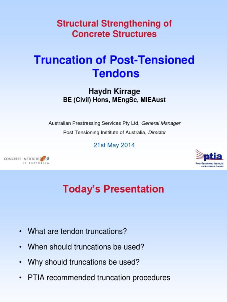 Truncation of Post-Tensioned Tendons - H Kirrage