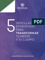 5-sencillas-estrategias-para-transformar-tu-cuerpo-y-tu-mente.pdf