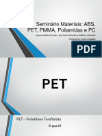 ABS, PET, PMMA, PC e Poliamidas