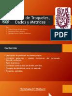 Diseños de Troqueles Dados y Matrices