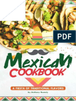Mexican Cookbook_ a Fiesta of Traditional Flavors - Anthony Boundy