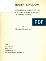 Ambrozic, Aloysius - The Hidden Kingdom; A Redaction-Critical Study of the References to the Kingdom of God in Mark's Gospel (1972)