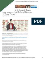 29. 14 Tersangka Bentrok Ormas Di Teuku Umar Didakwa Pasal Berlapis, Hukuman 15 Tahun Penjara - Tribun Bali