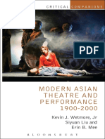 (Critical Companions) Kevin J. Wetmore Jr., Siyuan Liu, Erin B. Mee-Modern Asian Theatre and Performance 1900-2000-Bloomsbury Methuen Drama (2014)