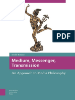 Medium, Messenger, Transmission (Media philosophy) - Kråmer