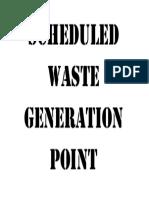 Scheduled Waste Generation Point