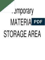 Temporary Material Storage Area