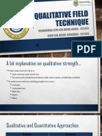 Qualitative Field Technique