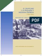 El Grupo BID y La Pequeña y Mediana Empresa (1990-2004). Resultado de 15 Años de Trabajo