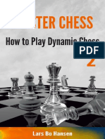 How to Play Dynamic Chess (Mast - Lars Bo Hansen