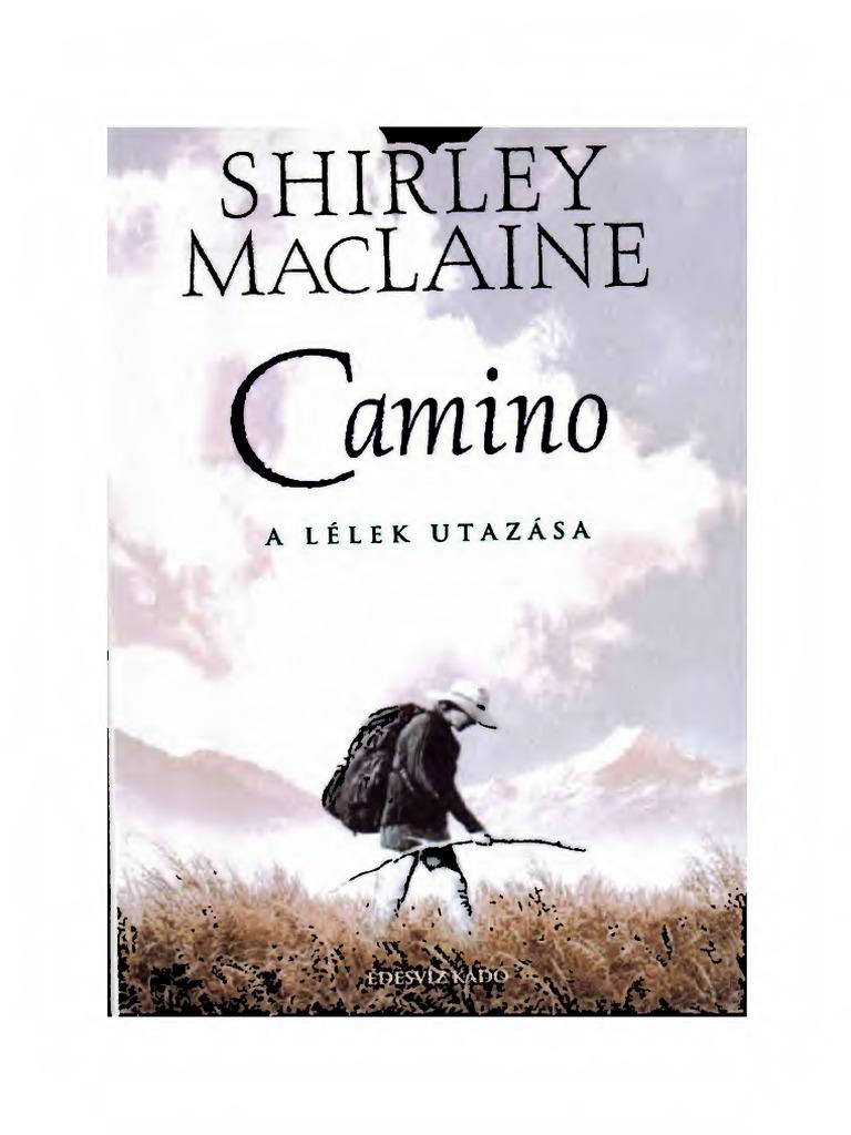Shirley Maclaine Camino A Lelek Utazasapdf