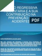 A Ação Regressiva Acidentária e a Sua Contribuição Na Prevenção de Acidentes