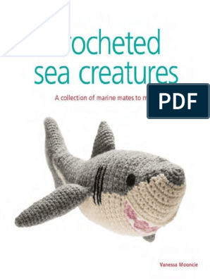 10+ Exhilarating Ideal Crochet Patterns Ideas   Crochet sea ...   396x298