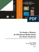 Ecologia e manejo em patógenos radiculares em solos tropicais