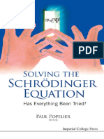 Solving the Schrödinger Equation Has Everything Been Tried