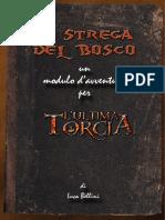 Modulo L'Ultima Torcia - La Strega Del Bosco-02