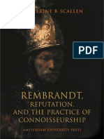 Catherine B Scallen 2004 Rembrandt Reputation and the Practice of Connoisseurship