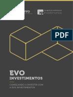Começando a Investir Com a EVO
