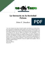 La Gerencia en La Sociedad Futura Peter Drucker (1)