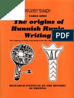 The origins of Hunnish runic writing (Írástörténeti tanulmányok)