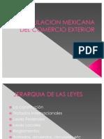Regulacion Mexicana Del Comercio Exterior