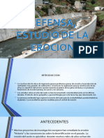 Defensa, Estudio de Erocion