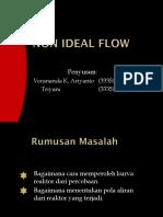 Non Ideal Flow