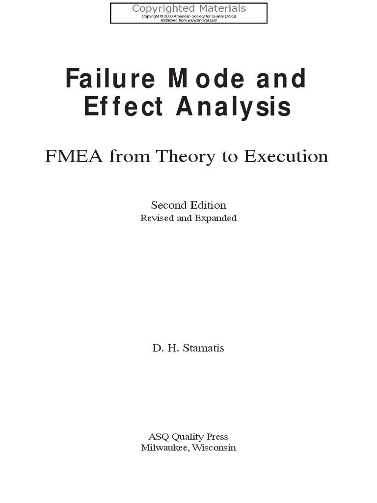 Stamatis D H Failure Mode And Effect Analysis Fmea From Theory To Execution American Society For Quality Asq 2003 Negligence Causation Law