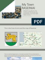 This is My Town -Raseiniai