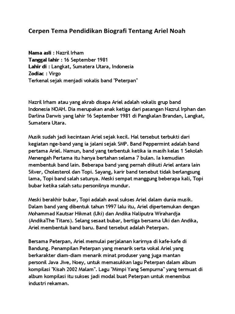 Cerpen Tema Pendidikan Biografi Tentang Ariel Noah
