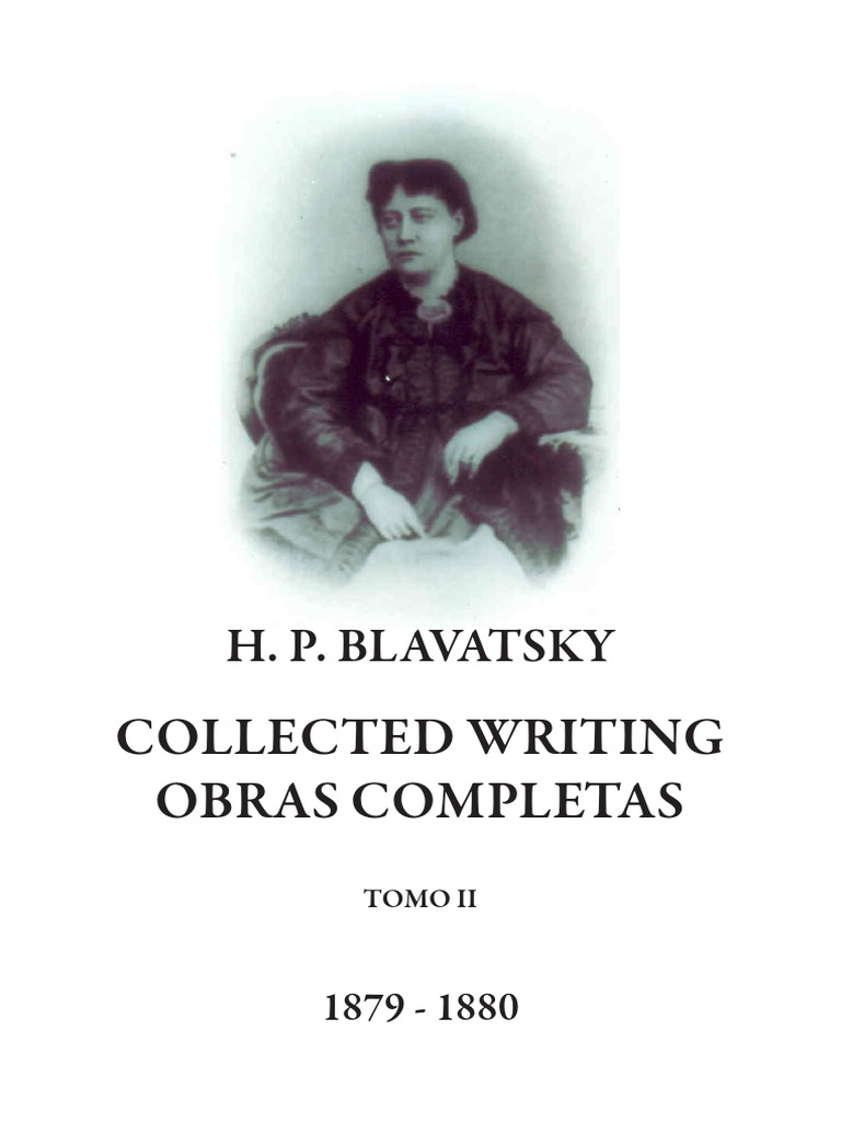 Blavatsky, Helena - Collected Writings Tomo II
