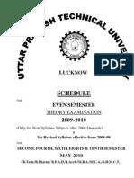 Schedule of Even Sem Exam 2009 10