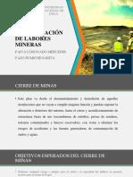 Cierre y Estabilización de Labores Mineras