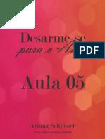 AULA 05 Desarme Se Para o Amor Ariana Schlosser