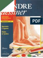 [Peinture - Dessin] Larousse Peindre & Dessiner N° 2