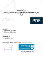 Hair Disorders and Pigmented Disorders of the Skin