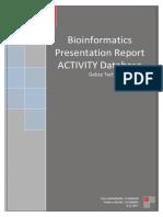 ACTIVITY Database in Bioinformatics Application