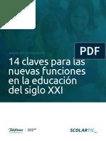 14 Claves Para Las Nuevas Funciones en La Educación Del Siglo XXI
