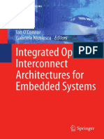 Alberto Scandurra Auth., Ian OConnor, Gabriela Nicolescu Eds. Integrated Optical Interconnect Architectures for Embedded Systems1