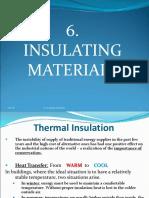 6 Insulating Materials