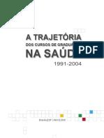 LIVRO a trajetória dos+cursos+de+Graduaçãoem+Fisioterapia+2006