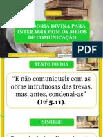 Lição 11 - Sabedoria Divina Para Interagir Com Os Meios de Comunicação